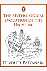 The Mythological Evolution of the Universe: (Penguin Petit) Kindle Edition