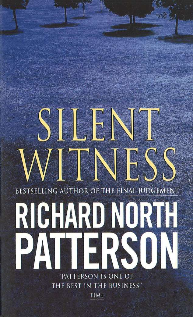Silent Witness Amazon Richard North Patterson 9780099164623
