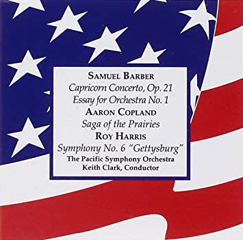 samuel barber aaron copland roy harris keith clark the pacific  barber capricorn concerto essay no 1 copland saga of the prairies