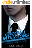 CRIMINAL INTENTIONS: Season One, Episode Four: CHANGING FACES
