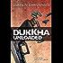 Dukkha Unloaded: A Sam Reeves Martial Arts Thriller