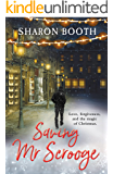 Saving Mr Scrooge (Moorland Heroes Book 2)