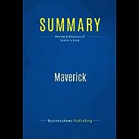 Summary: Maverick: Review and Analysis of Semler's Book (English Edition)