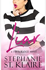 Liar (a FAUX-MANCE novel)