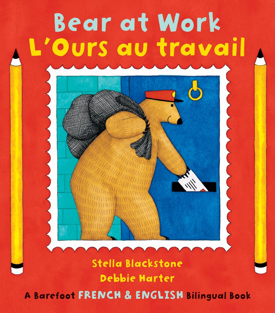 Bear at Work/L Ours au travail (English and French Edition) PDF
