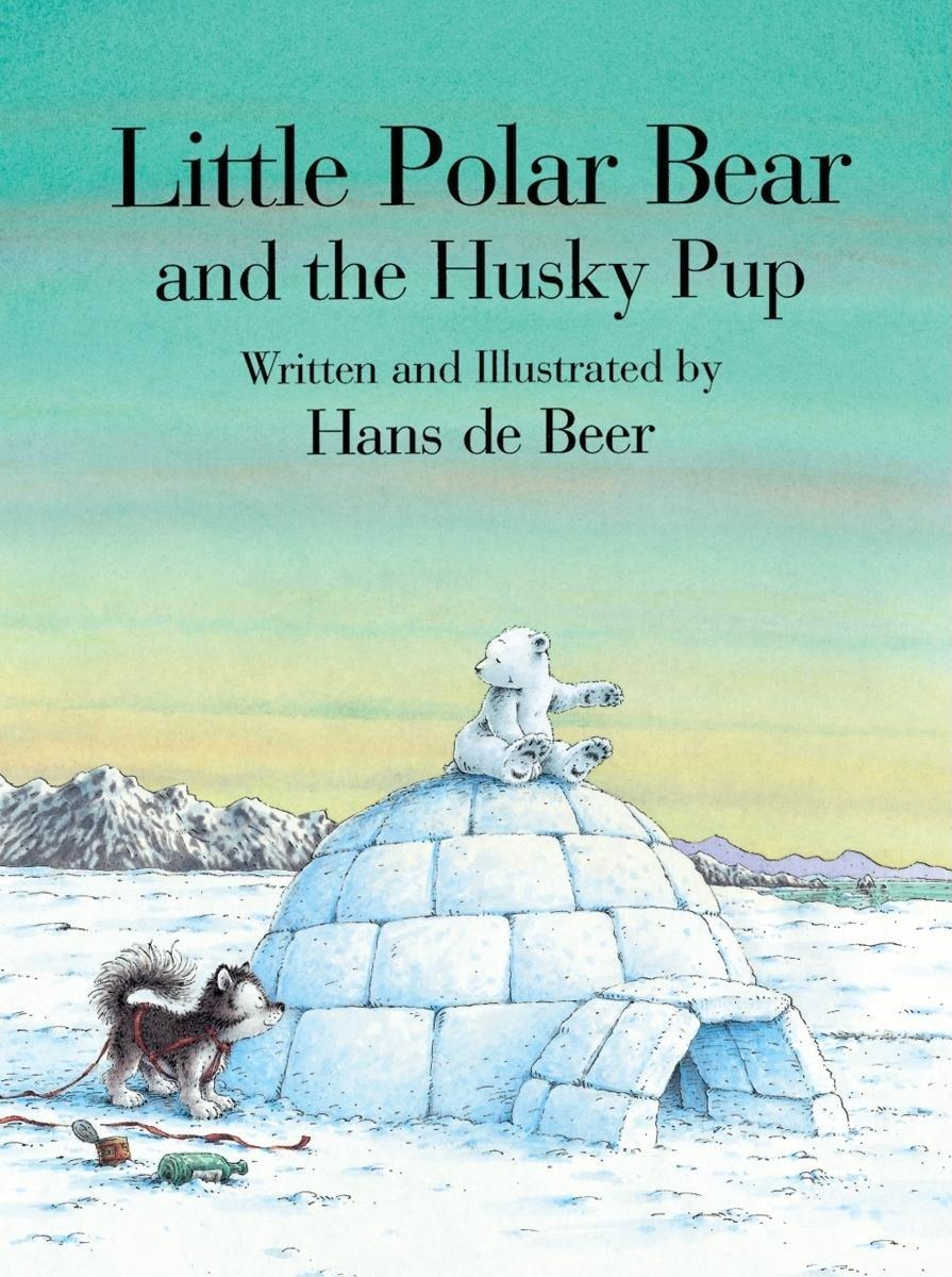 Little polar bear and the husky pup hans de beer 9780735811546 little polar bear and the husky pup hans de beer 9780735811546 amazon books nvjuhfo Choice Image