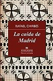 La caída de Madrid (Edición Limitada nº 8)
