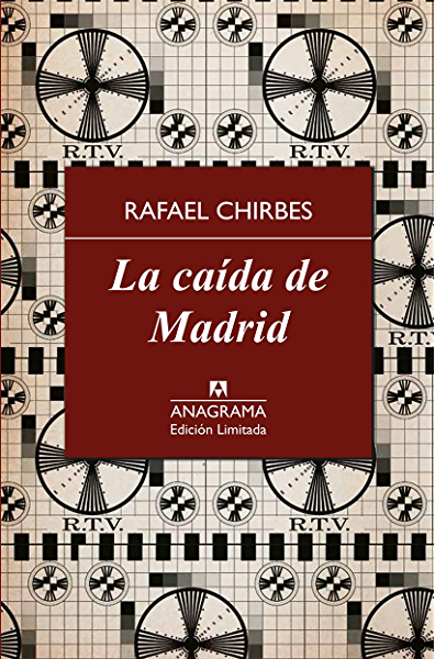 La caída de Madrid (Edición Limitada nº 8) eBook: Chirbes, Rafael ...