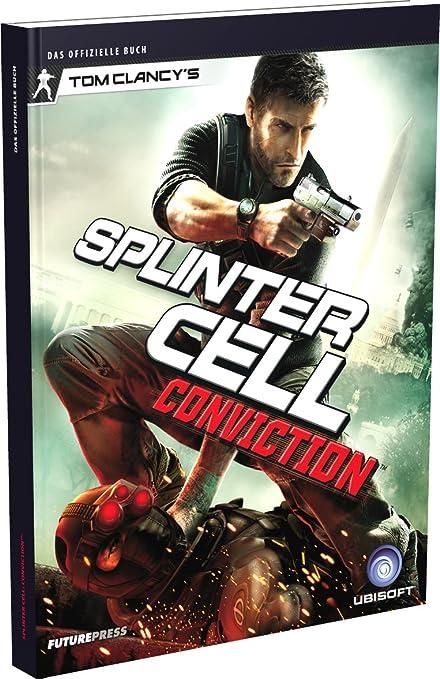 Splinter Cell Conviction - Das offizielle Buch