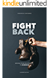 Fight Back: Moving from Deliverance to Dominion