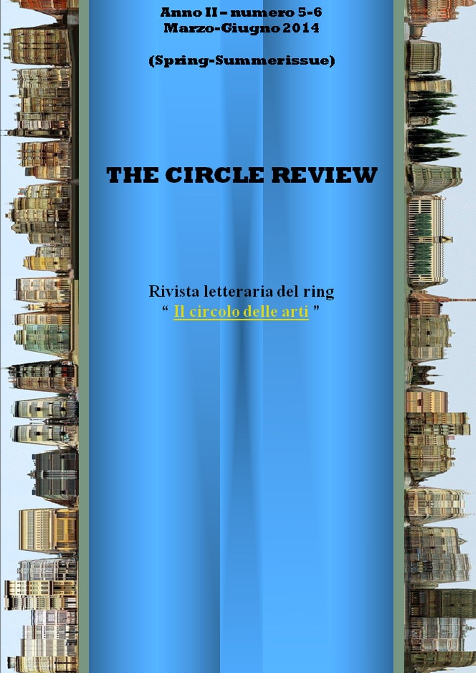 Download The Circle review n. 5-6 (Marzo - Giugno 2014) Spring/Summer issue (Italian Edition) pdf