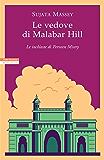 Le vedove di Malabar Hill: Le inchieste di Perveen Mistry