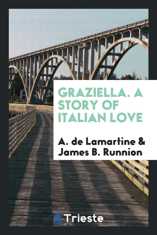 Graziella. A story of Italian love ebook