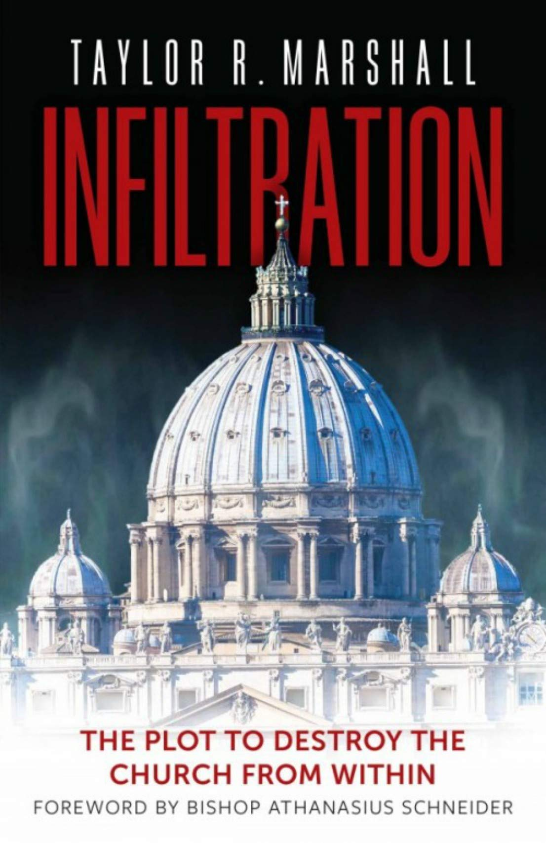 Infiltration  The Plot To Destroy The Church From Within  English Edition