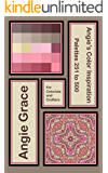 Angie's Color Inspiration - Palettes 251 to 500 (Angie's Color Inspiration for Colorists and Crafters Book 2)
