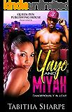 YaYo & Miyah: Dangerously in Love