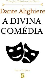 A Divina Comédia (Coleção Clássicos de Ouro)
