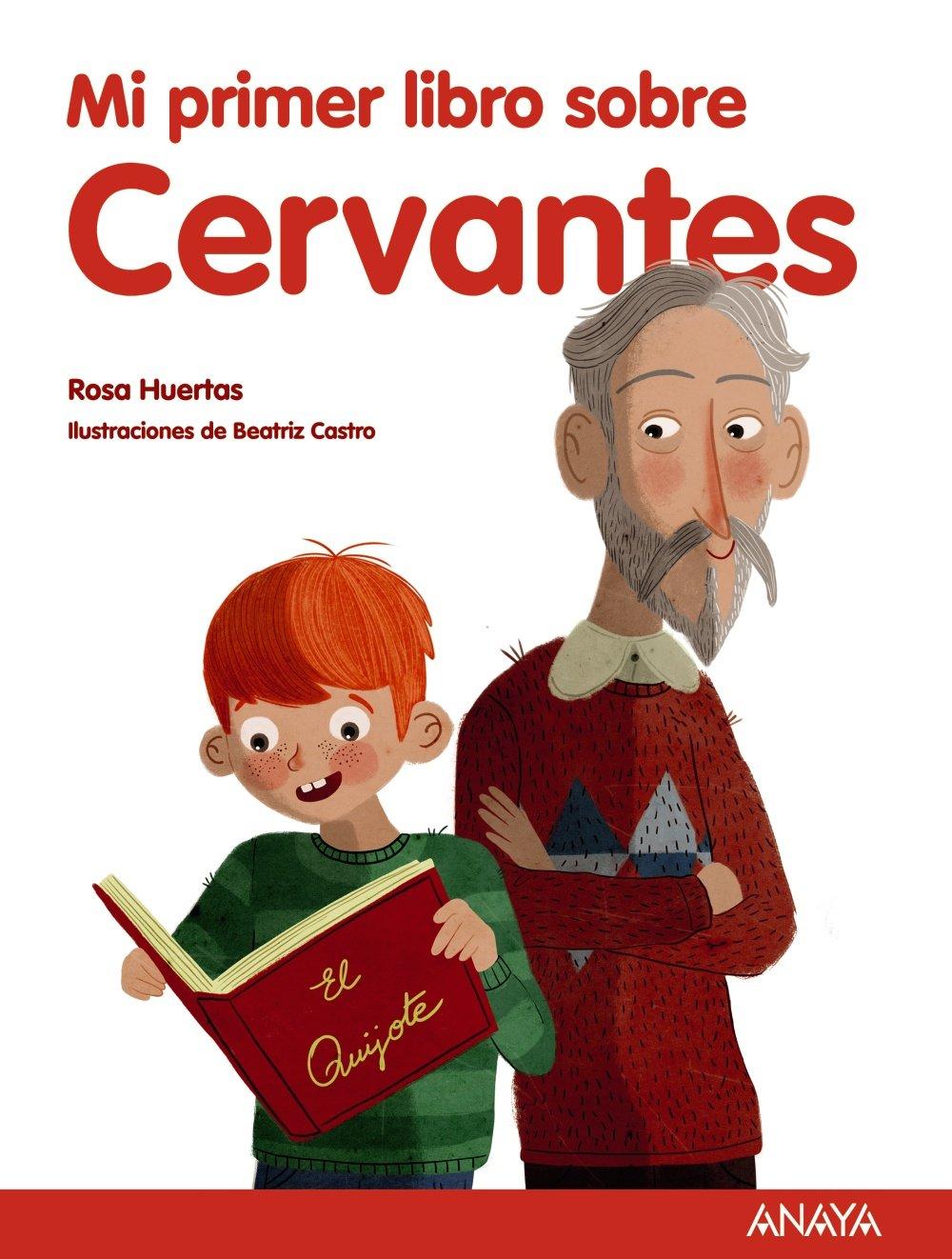 Mi primer libro sobre Cervantes Literatura Infantil 6-11 Años - Mi ...