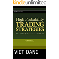 High Probability Trading Strategies: Entry to Exit Tactics for the Forex, Futures, and Stock Markets (English Edition)