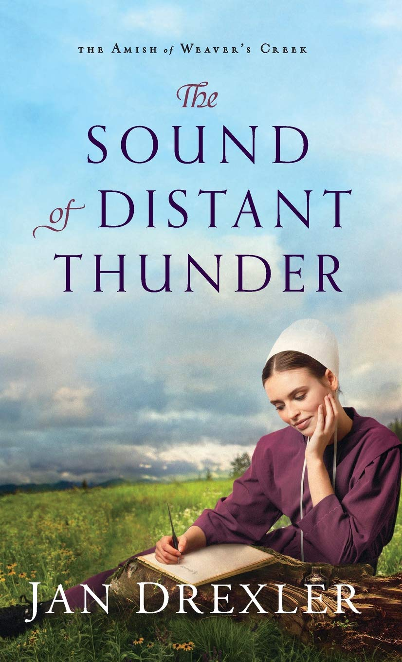 Sound of Distant Thunder (The Amish of Weaver's Creek) ebook