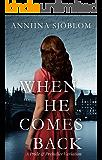 When He Comes Back: A Pride & Prejudice Variation
