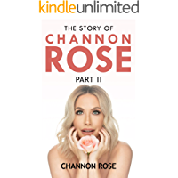 The Story Of Channon Rose Part II (English Edition)