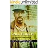 Wild Bunch: The Dimensions of a Brownsville Millionaire