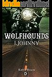 Wolfhounds I: Johnny