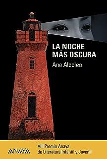 La noche más oscura (Literatura Juvenil (A Partir De 12 Años) - Premio