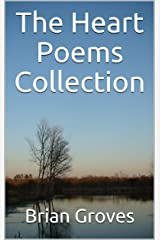 The Heart Poems Collection Kindle Edition
