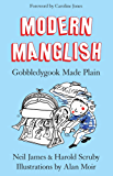 Modern Manglish: gobbledygook made plain