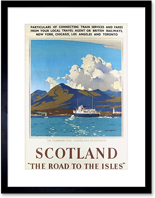 TRAVEL ADVERT SCOTLAND ISLES LOCHALSH STORNOWAY MAIL FRAMED ART PRINT B12X10157