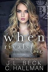 When Rivals Love: A Bully Romance (Bayshore Rivals Book 3) Kindle Edition