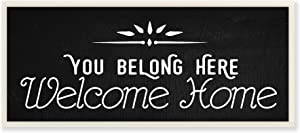 Stupell Industries You Belong Here Welcome Home Wall Plaque, 7 x 17, Multi-Color