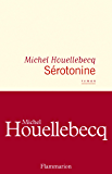 Sérotonine (LITTERATURE FRA) (French Edition)