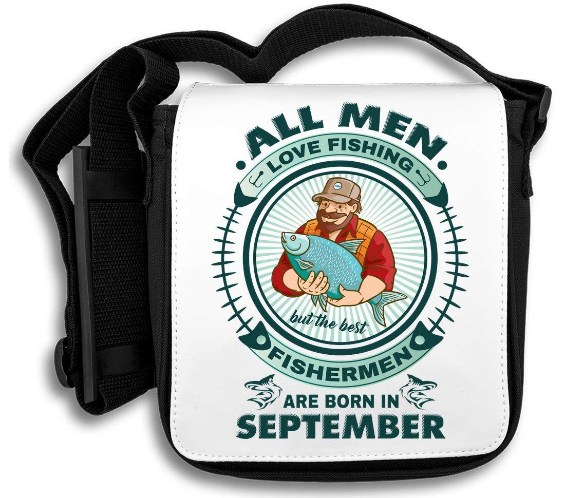 All Men Love Fishing But The Best Fishermen are Born in September Sac d'épaule
