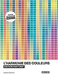 L'harmonie des couleurs - Edition Pantone