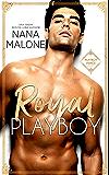 Royal Playboy (Playboy Prince Duet Book 1)