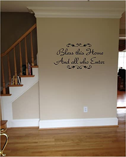 Quote It!   Bless This Home And All Who Enter Vinyl Wall Decals Quotes,