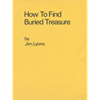 How To Find Buried Treasure (English Edition)