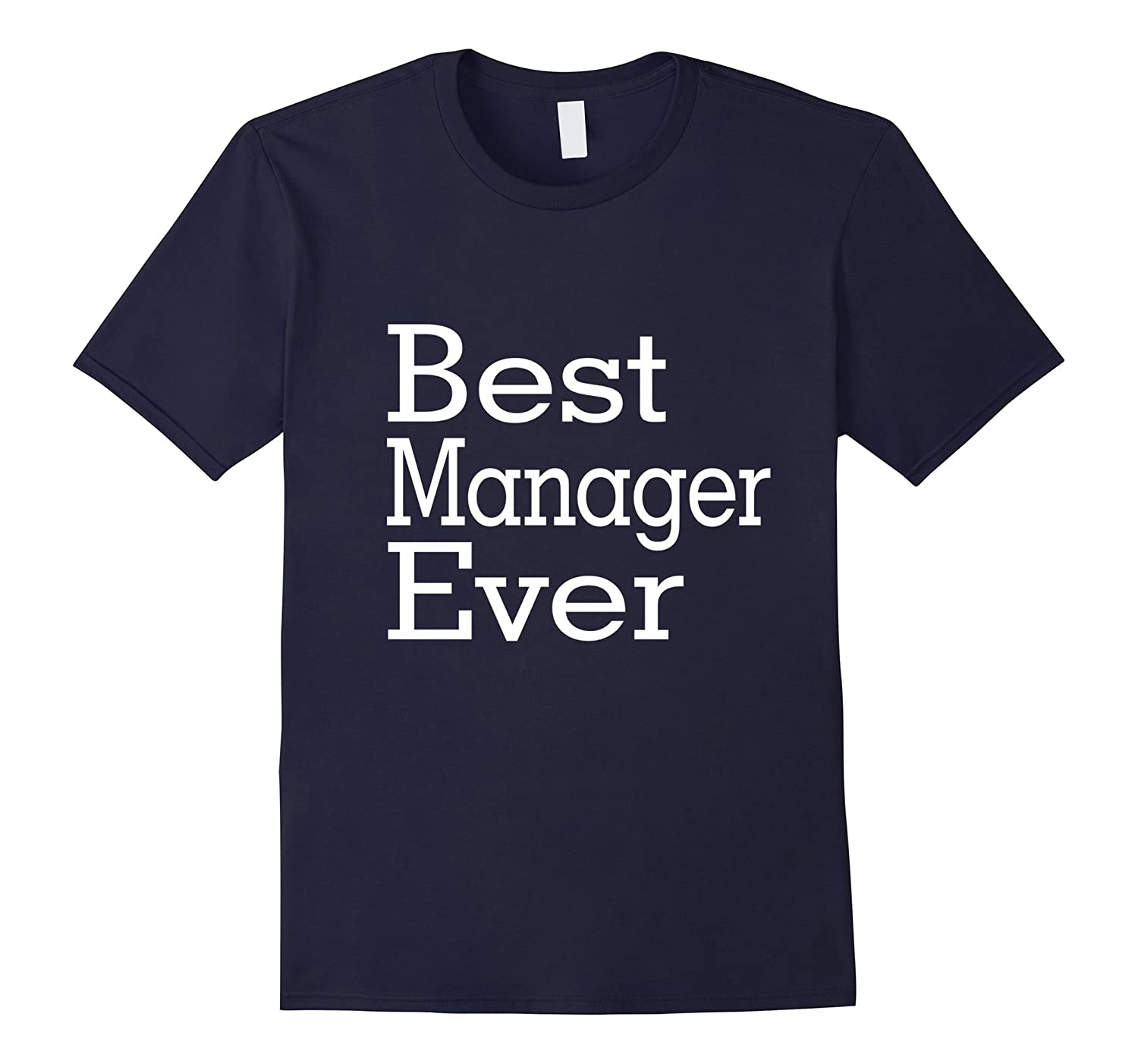 Best Manager Ever-Christmas Gift Shirt-TJ