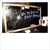 Who the Fuck Are Arctic Monkeys? (10''+MP3) [Vinyl Single]
