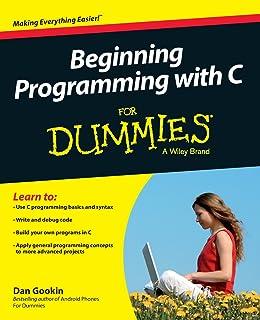 Amazon c for dummies 9780764570681 dan gookin books beginning programming with c for dummies fandeluxe Image collections
