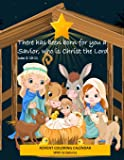 """Image for Advent Coloring Calendar with Scriptures """"There has Been Born for You a Savior Who is Christ the Lord."""" Luke 2:10-11…"""