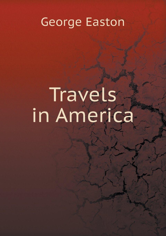 Download Travels in America PDF