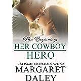 Her Cowboy Hero (New Beginnings Book 10)