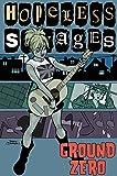 Hopeless Savages Volume 2: Ground Zero (v. 2)