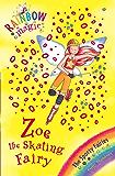 Rainbow Magic: Zoe the Skating Fairy: The Sporty Fairies Book 3 (English Edition)