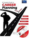 A Complete Guide to Career Planning: Lead Ideas for a Successful Career