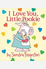 I Love You, Little Pookie Board book